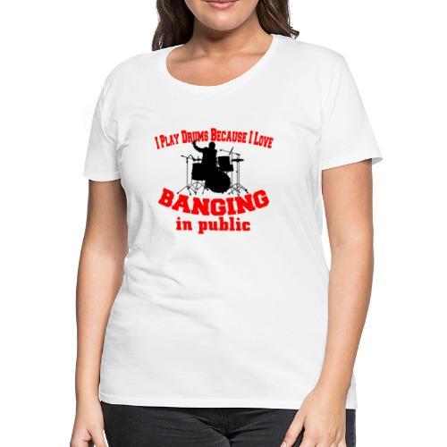 i play drums tshirt - Women's Premium T-Shirt