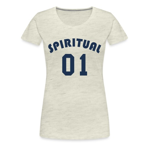 Spiritual One - Women's Premium T-Shirt