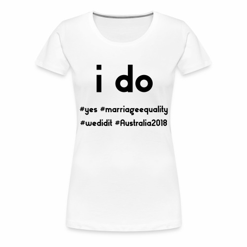 ido marriageequality tshirt design 15012018 - Women's Premium T-Shirt