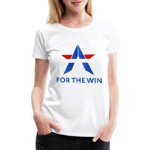 For The Win Merch - Women's Premium T-Shirt