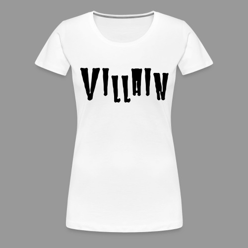 Villain - Women's Premium T-Shirt