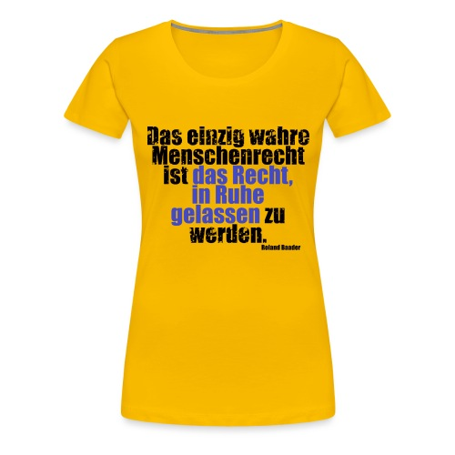Human Right Libertarian Quote - Women's Premium T-Shirt
