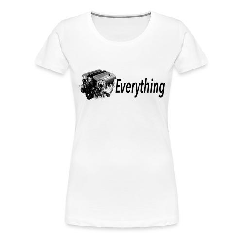 LS Everything WHITE T-shirt - Women's Premium T-Shirt