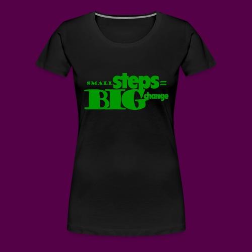 small steps green - Women's Premium T-Shirt