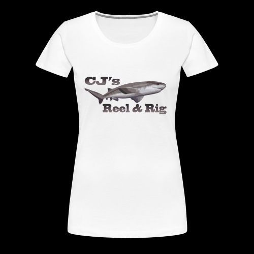 CJs Reel and Rig - Women's Premium T-Shirt
