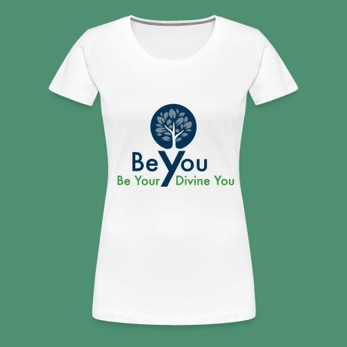 Be Your Divine You - Women's Premium T-Shirt