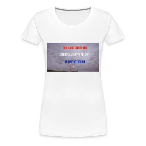 Psalms 46.1 - Women's Premium T-Shirt