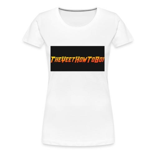 TheYeetHowToBoi Logo - Women's Premium T-Shirt