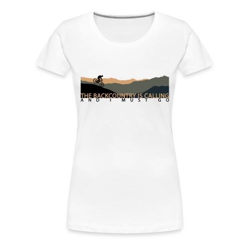 The Backcountry is Calling | DopeyArt - Women's Premium T-Shirt