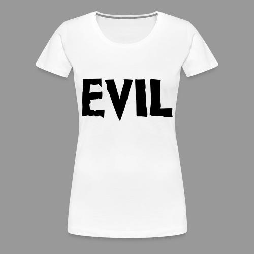 Evil - Women's Premium T-Shirt