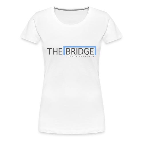 The Bridge Church logo - Women's Premium T-Shirt