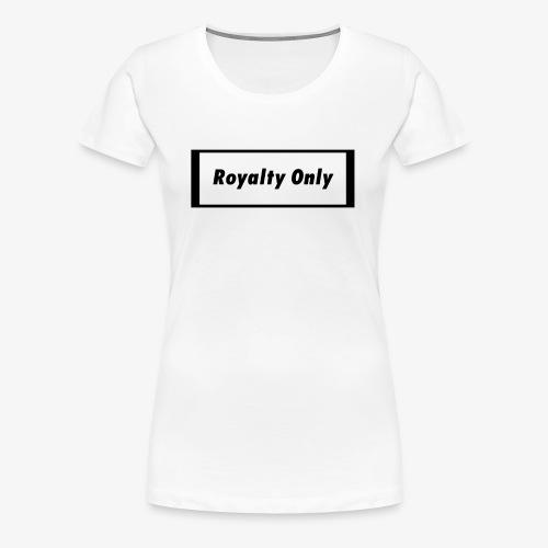 Royalty Only Original Merch - Women's Premium T-Shirt