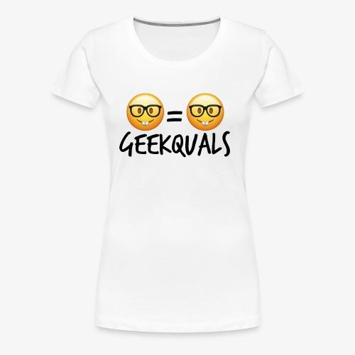 Geekquals (Black Text) - Women's Premium T-Shirt