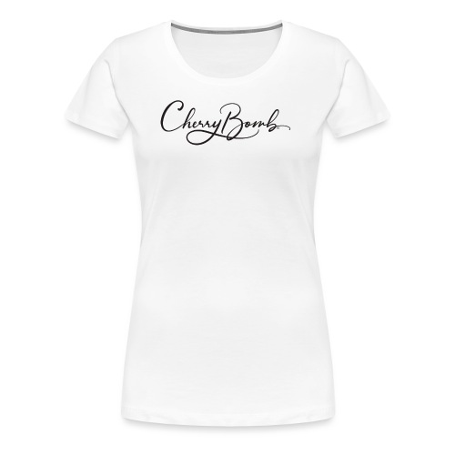 Cherry Bomb Black - Women's Premium T-Shirt