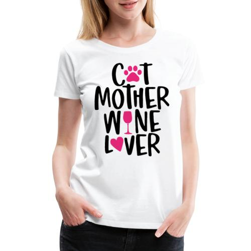 cat mother wine lover - Women's Premium T-Shirt