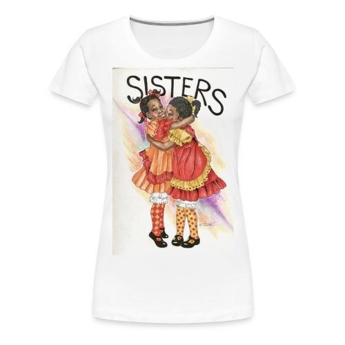 Sisters - Women's Premium T-Shirt