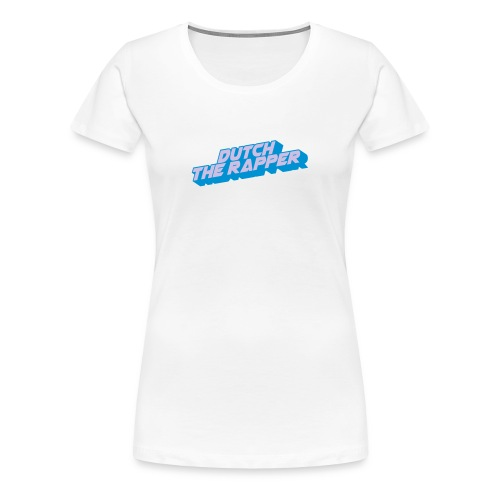 DUTCH THE RAPPER CLASSICS - Women's Premium T-Shirt