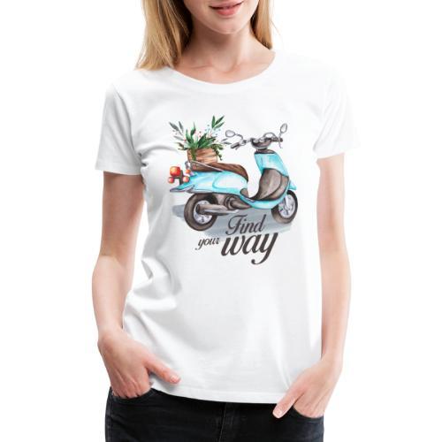 find your way in life - Women's Premium T-Shirt
