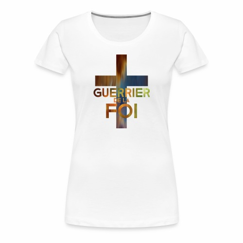 WARRIOR OF FAITH - Women's Premium T-Shirt