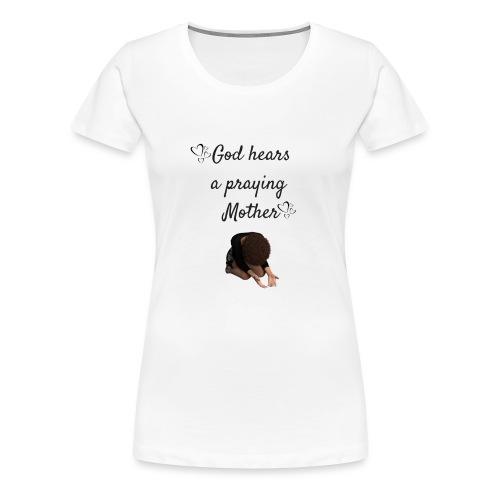 Praying Mother - Women's Premium T-Shirt