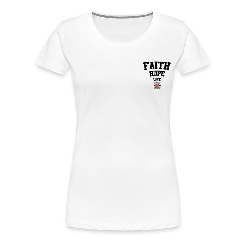 Faith love hope - Women's Premium T-Shirt