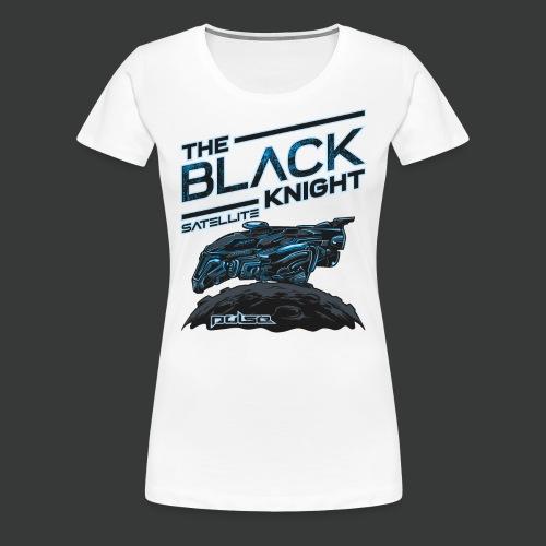 The Black Knight Satellite (Pulse) (For White) - Women's Premium T-Shirt
