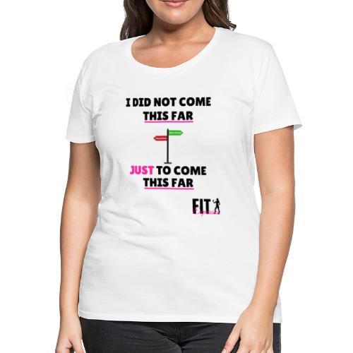 this far tank - Women's Premium T-Shirt