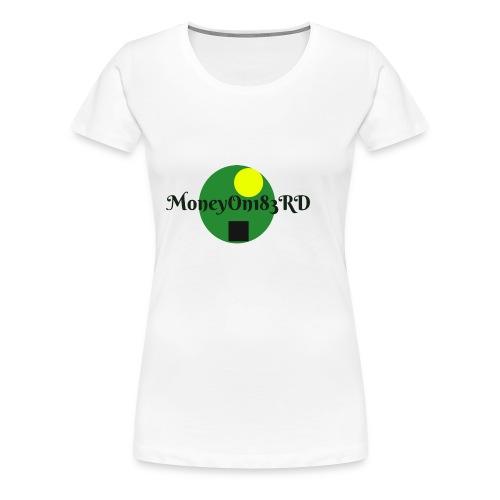 MoneyOn183rd - Women's Premium T-Shirt
