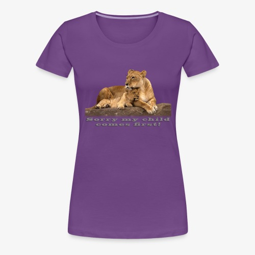 Lion-My child comes first - Women's Premium T-Shirt