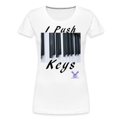 Push keys T - Women's Premium T-Shirt