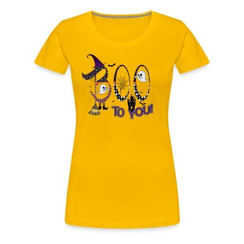 Halloween Boo To You - Women's Premium T-Shirt