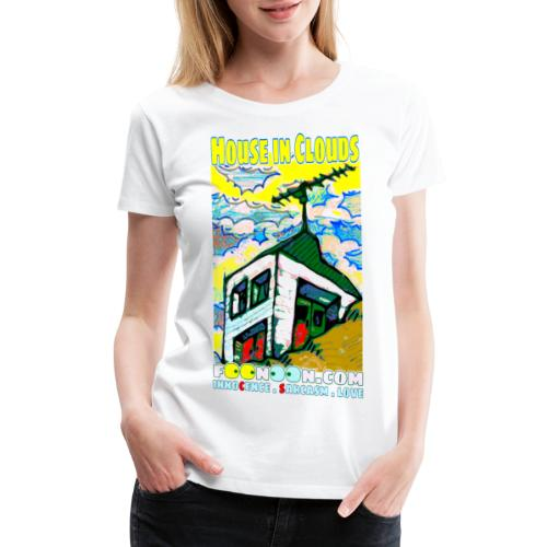 House in Clouds - Women's Premium T-Shirt