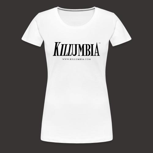 Killumbia Logo White - Women's Premium T-Shirt
