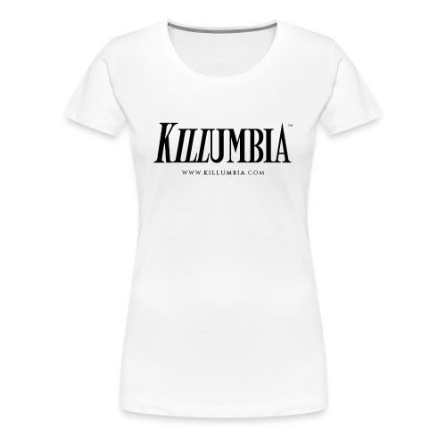Killumbia Logo White - Women's Premium T-Shirt