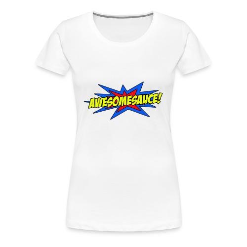 Awesomesauce - Women's Premium T-Shirt