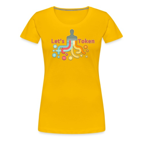Let's Token by Glen Hendriks - Women's Premium T-Shirt