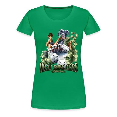 High Roller by RollinLow - Women's Premium T-Shirt