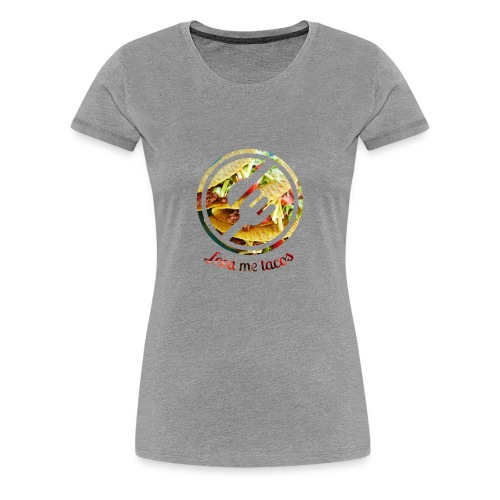 tacolife - Women's Premium T-Shirt