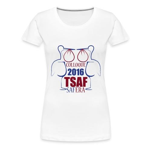 Colloque TSAF 2016 - Women's Premium T-Shirt