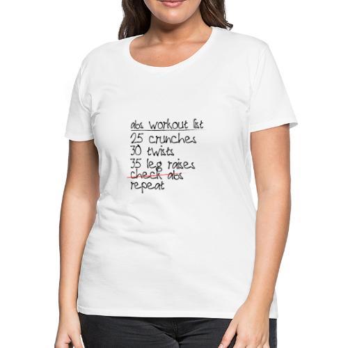 Abs Workout List - Women's Premium T-Shirt