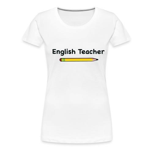 englishteacher png - Women's Premium T-Shirt