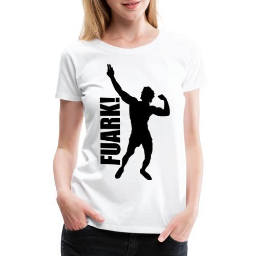 Zyzz Silhouette FUARK - Women's Premium T-Shirt