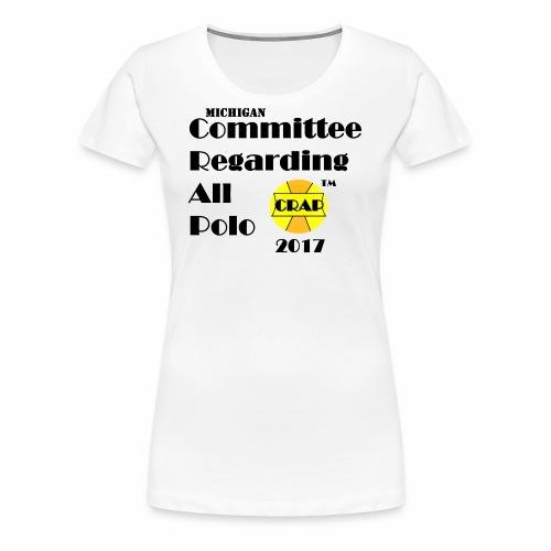 Committee Regarding All Polo - Women's Premium T-Shirt
