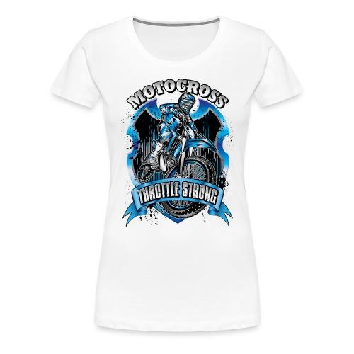 Motocross Throttle Strong - Women's Premium T-Shirt