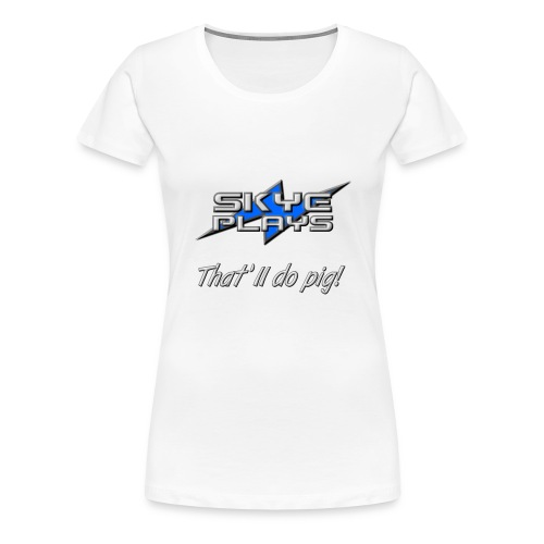 Skye Plays TDP Steel 800ppi png - Women's Premium T-Shirt