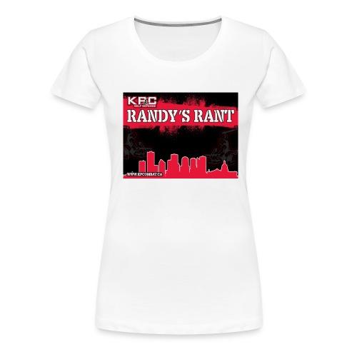RandysRant jpg - Women's Premium T-Shirt