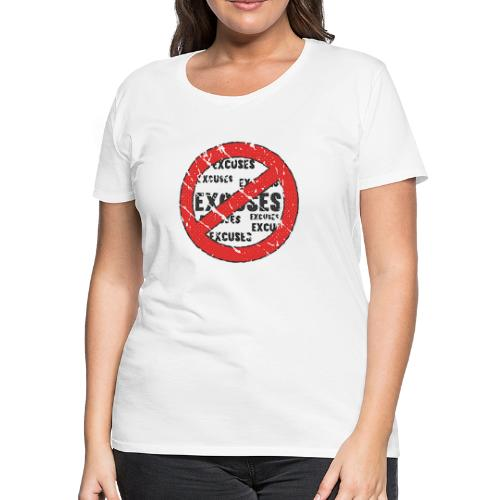 No Excuses | Vintage Style - Women's Premium T-Shirt