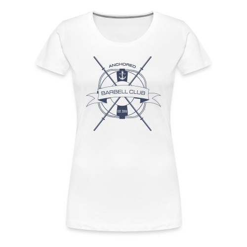 Anchored Barbell Club Blue - Women's Premium T-Shirt