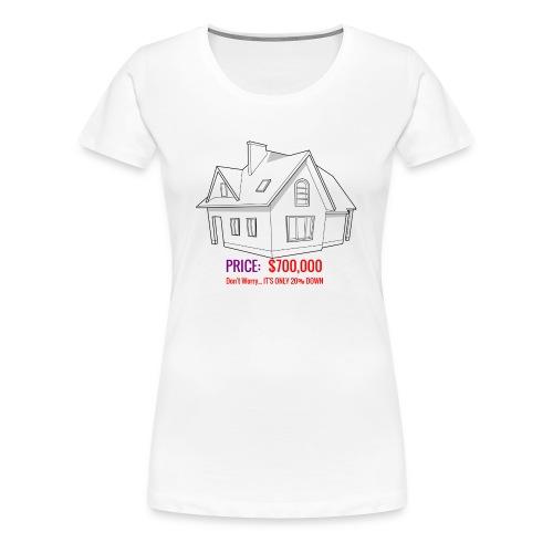 Fannie & Freddie Joke - Women's Premium T-Shirt