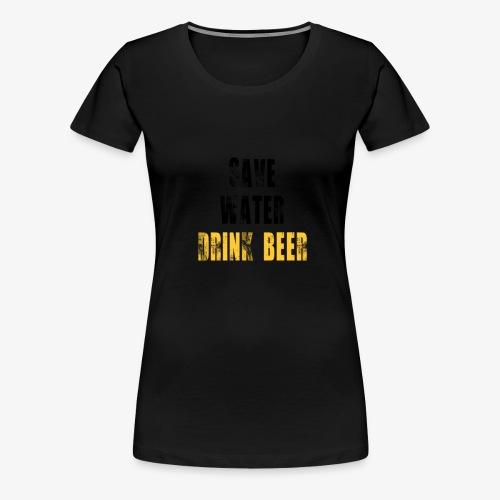 Save water drink beer - Women's Premium T-Shirt
